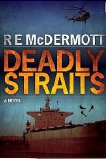deadly straits Top 5 Must Read Maritime Novels