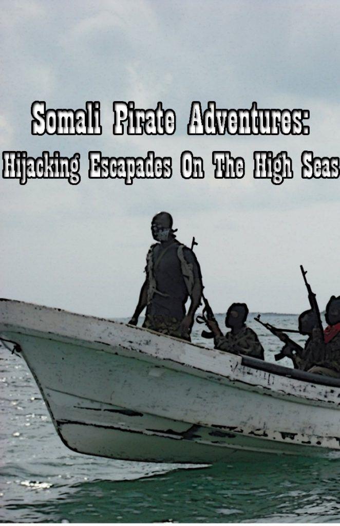 Somali Pirate Adventures