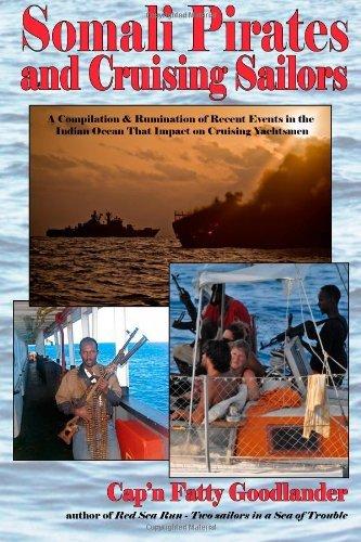 Somali Pirates and Cruising Sailors