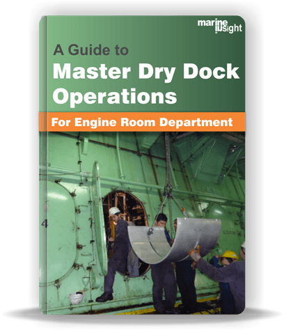 Dry Dock Operations - For Engine Room Department