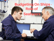 Role Of Seafarers In Budgeting And Cost Management On Board Ships