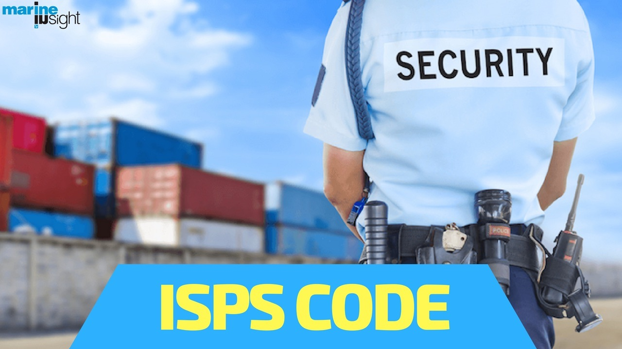 The ISPS Code For Ships - An Essential Quick Guide