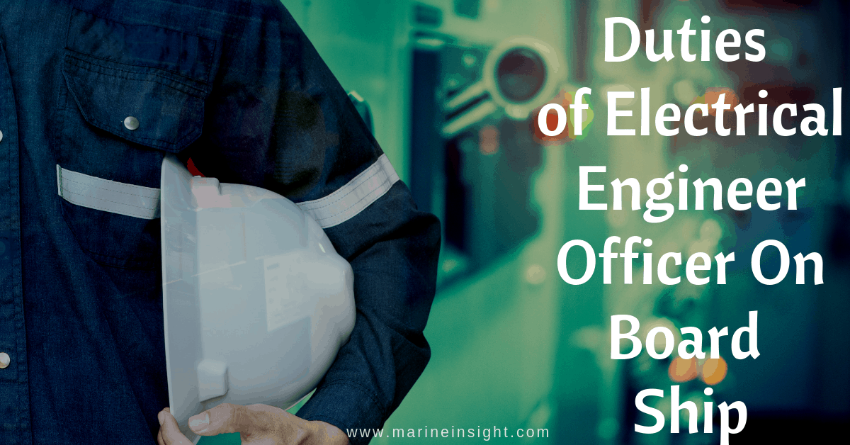 Duties of Electrical Engineer Officer On Board Ship