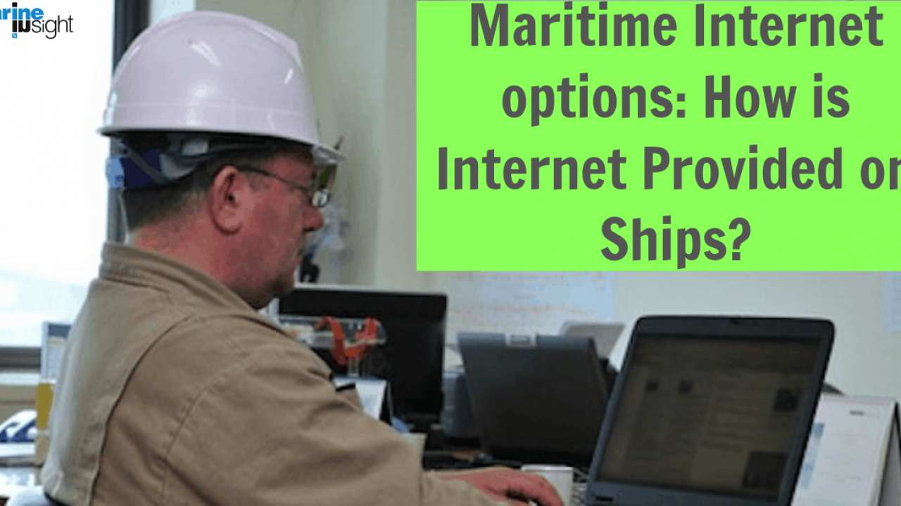 Maritime Internet options: How is Internet Provided on Ships?