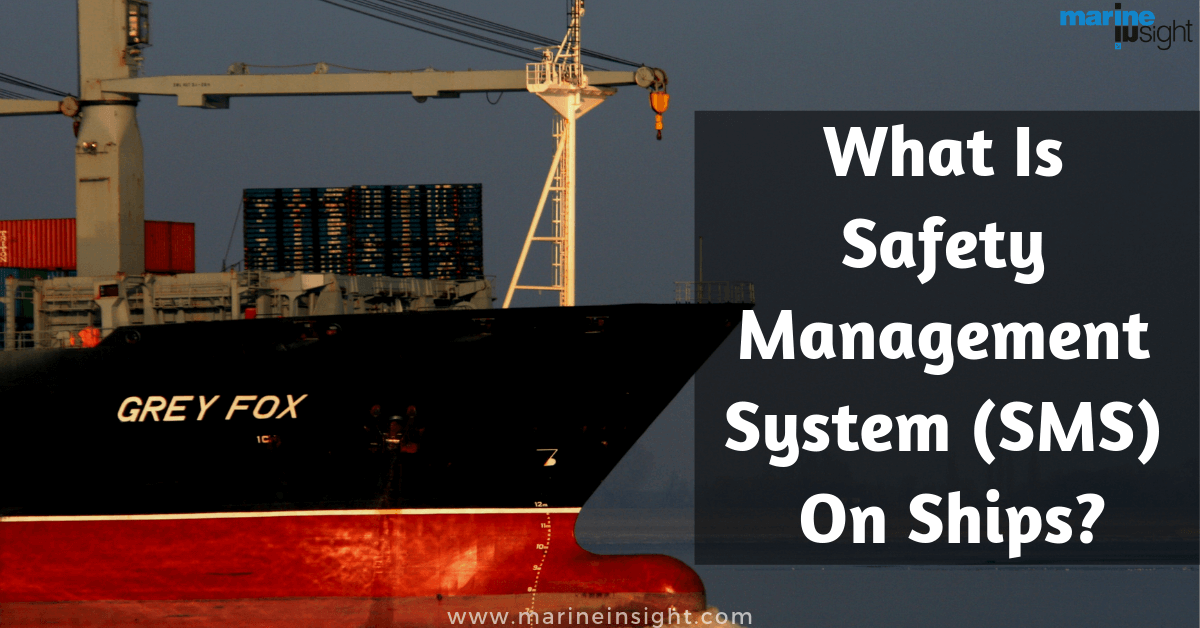What Is Safety Management System (SMS) On Ships?