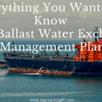 Ballast Water Exchange and Management Plan – Everything You Wanted to Know