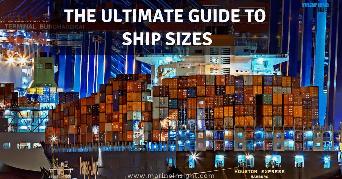 The Ultimate Guide to Ship Sizes