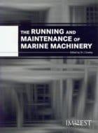 Running and Maintenance of Marine Machinery,