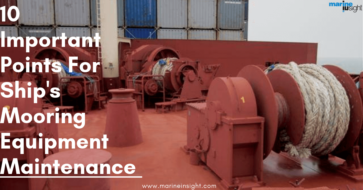 10 Important Points For Ship's Mooring Equipment Maintenance
