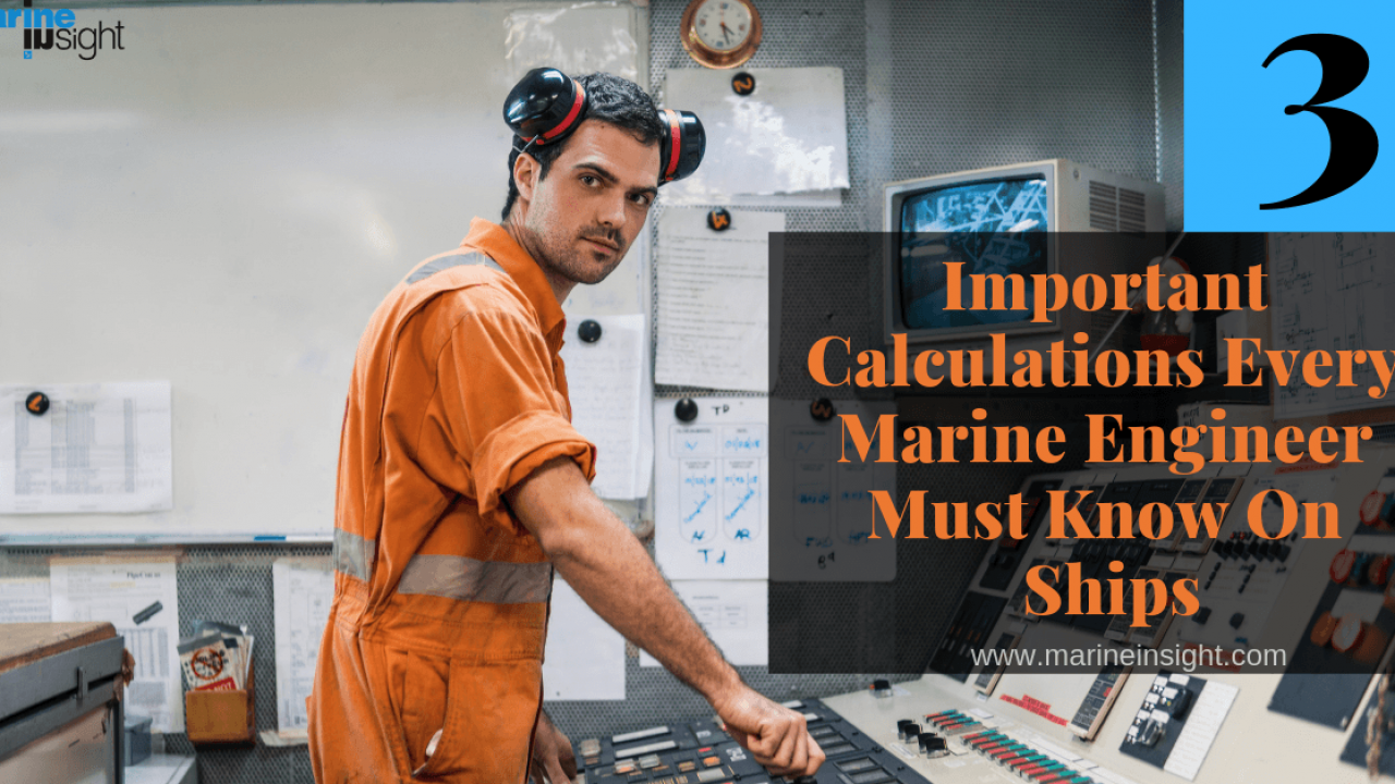 3 Important Calculations Every Marine Engineer Must Know On