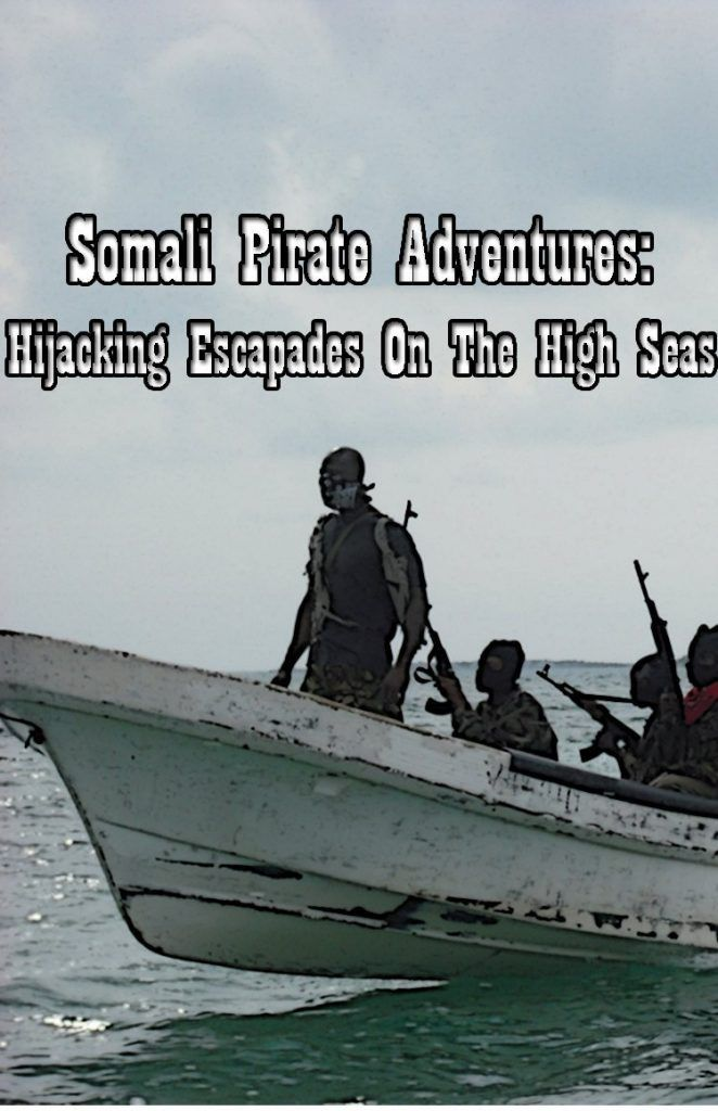 Somali Pirate Adventures