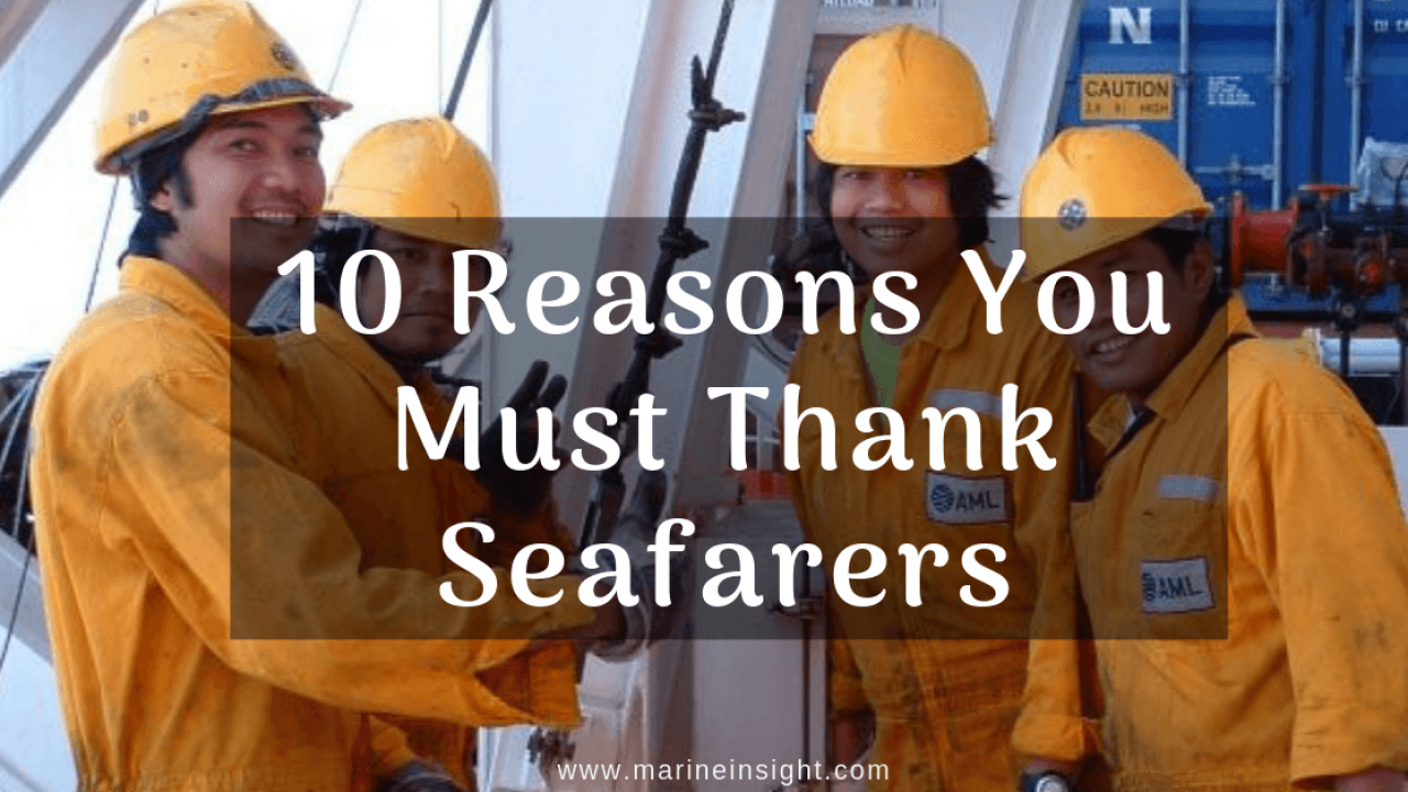 10 Reasons You Must Thank Seafarers