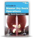 Dry Dock Operations - For Deck Department