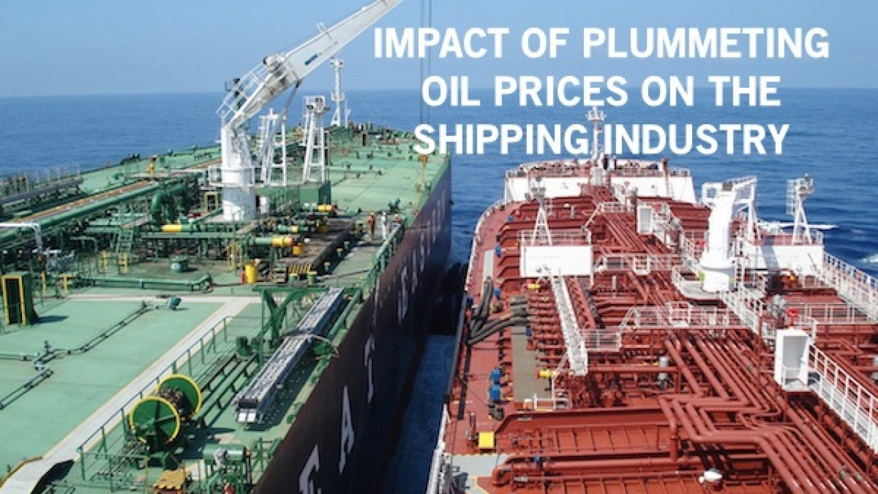 Plummeting Oil Prices and Its Impact on the Shipping Industry
