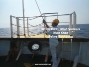 Insurance – What Seafarers Must Know Before Purchasing