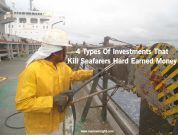 4 Types Of Investments That Kill Seafarers' Hard Earned Money