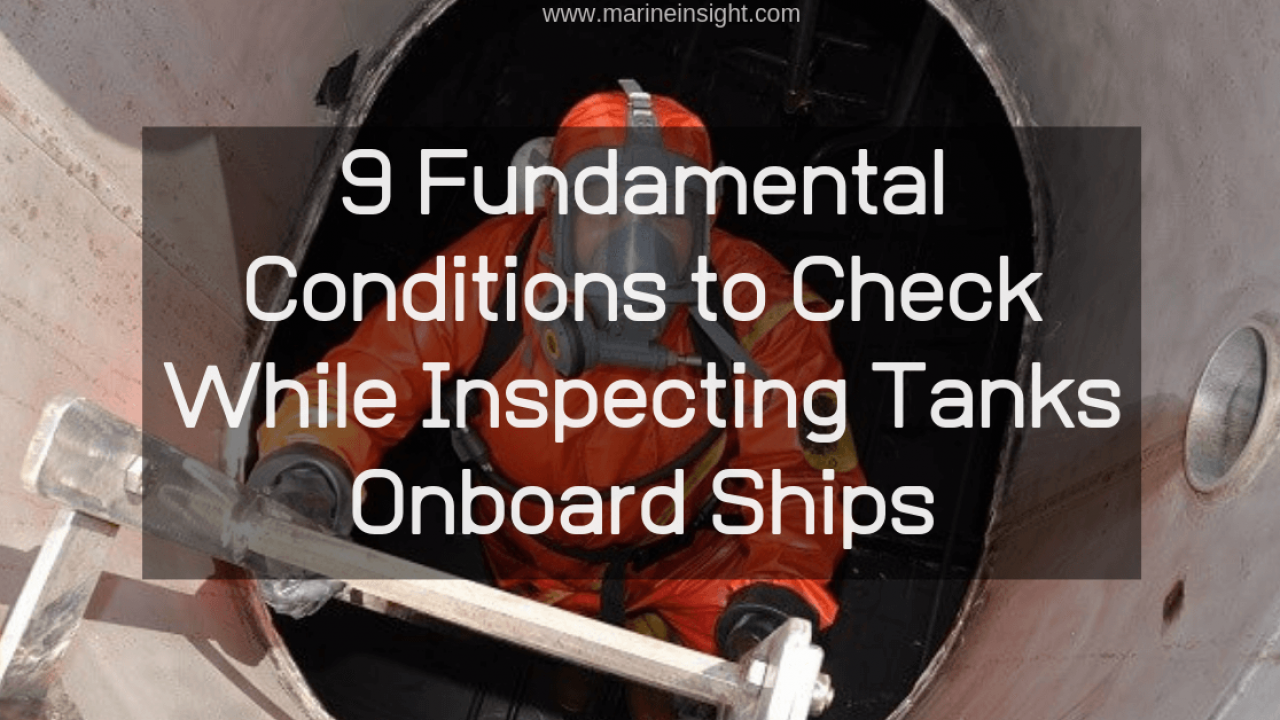 9 Fundamental Conditions to Check While Inspecting Tanks ...