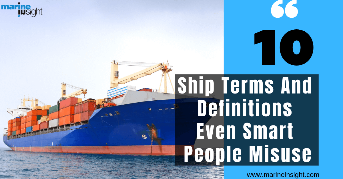 10 Ship Terms And Definitions Even Smart People Misuse
