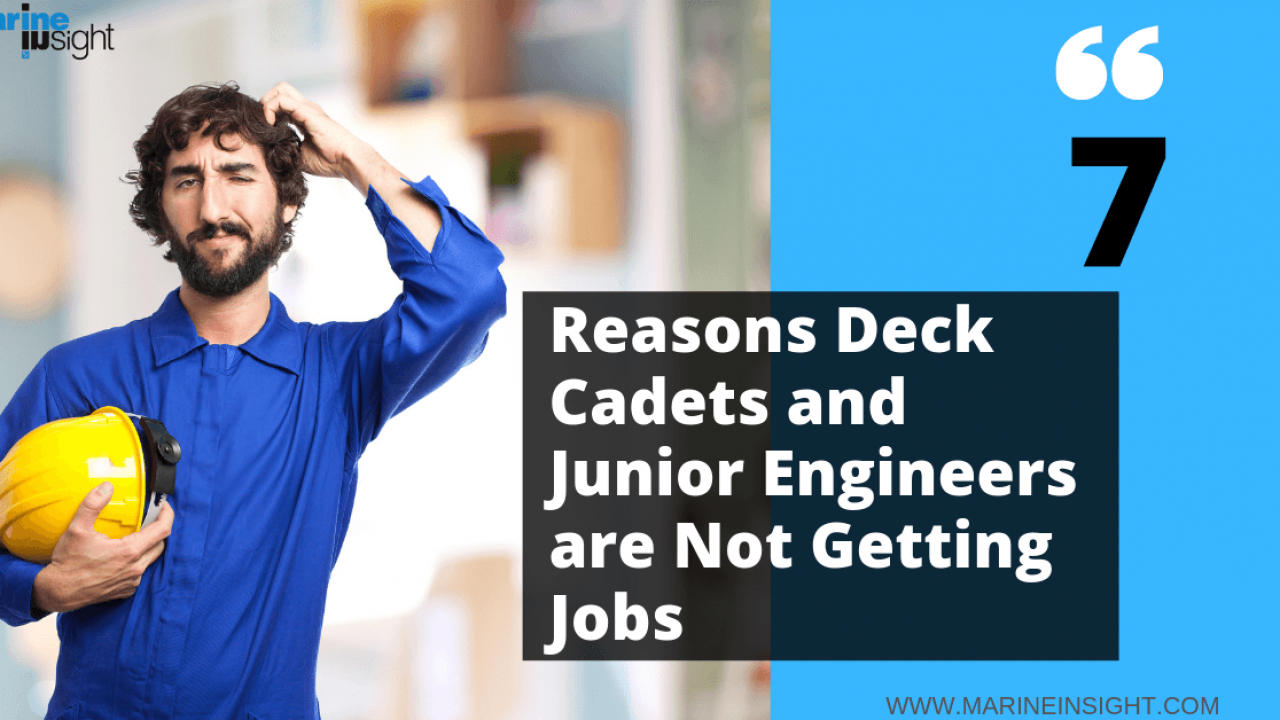 7 Reasons Deck Cadets and Junior Engineers are Not Getting Jobs