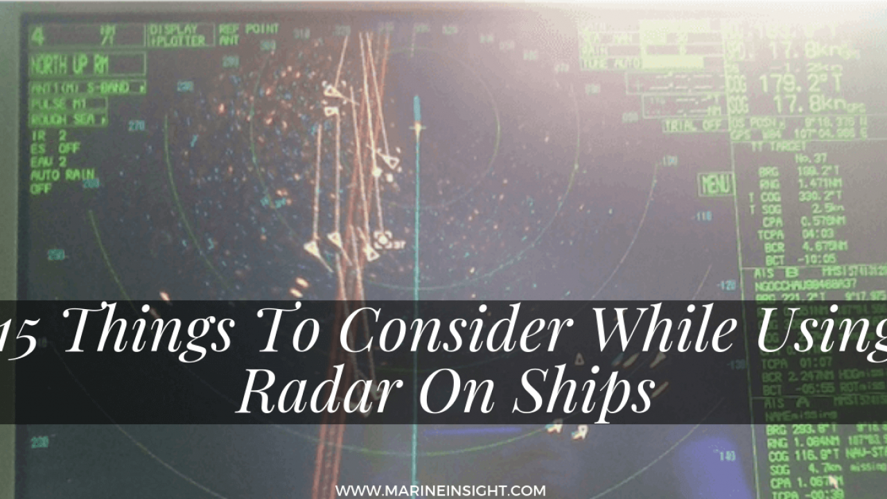 15 Things To Consider While Using Radar On Ships