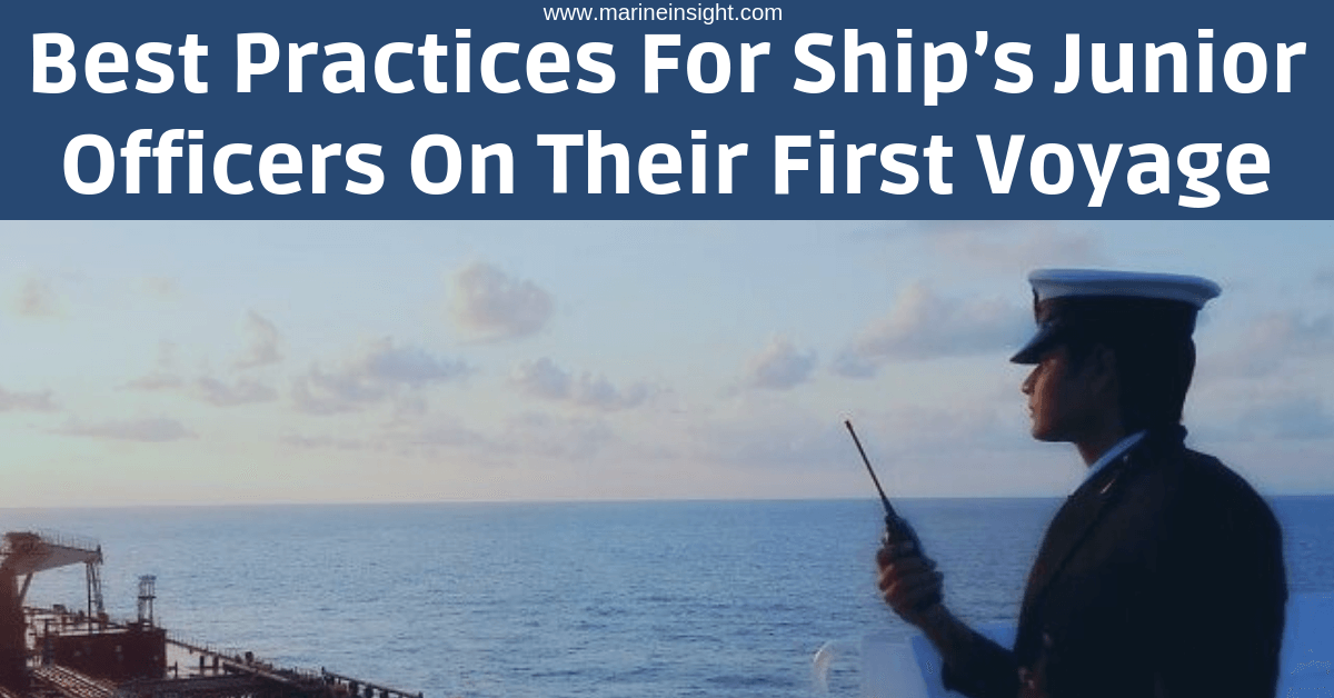 Best Practices For Ship's Junior Officers On Their First Voyage