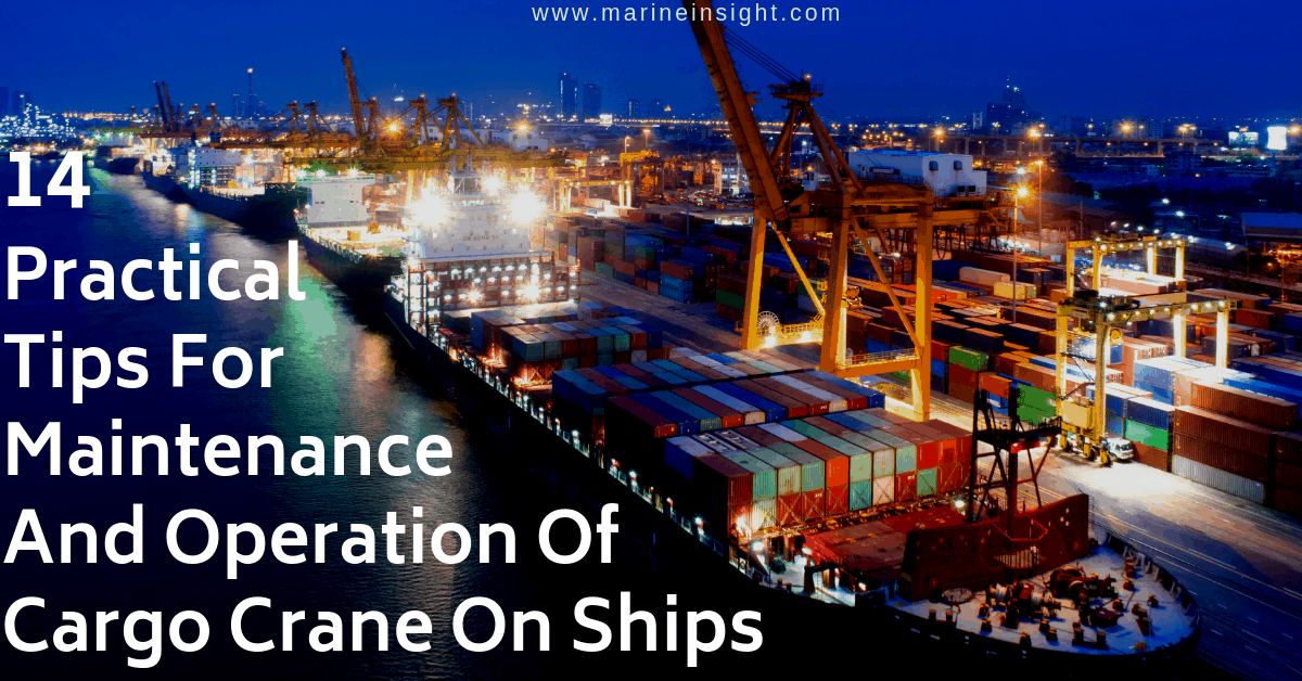14 Practical Tips For Maintenance And Operation Of Cargo Crane On Ships