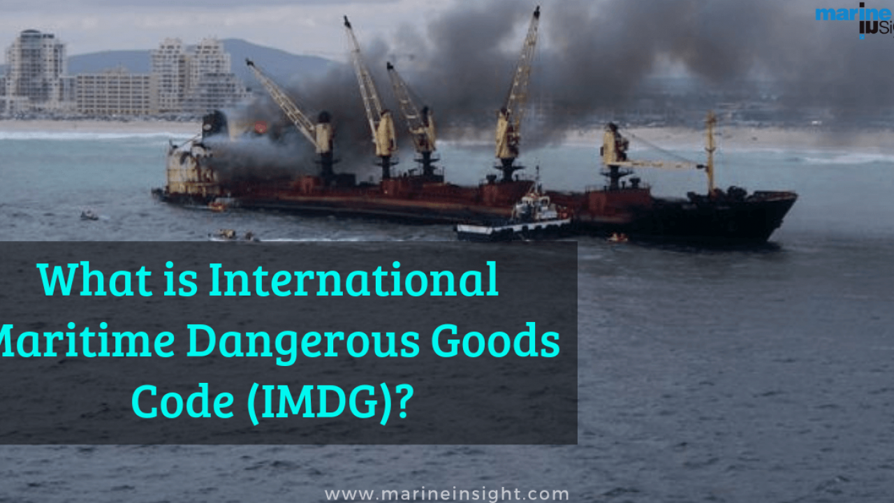 What is International Maritime Dangerous Goods Code (IMDG)?