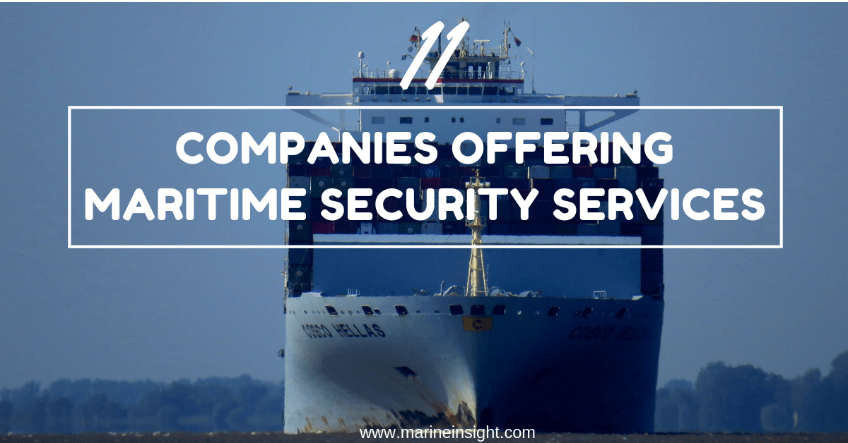 11 Companies Offering Maritime Security Services
