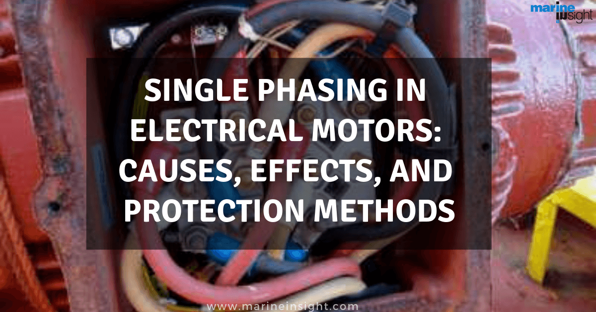 Single Phasing in Electrical Motors: Causes, Effects, and Protection