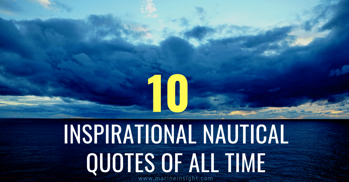 Top 10 Inspirational Nautical Quotes Of All Time
