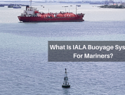 IALA Buoyage System For Mariners – Different Types Of Marks