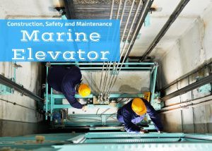 Marine Elevator Maintenance