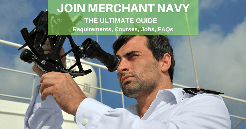 A Guide to Merchant Navy