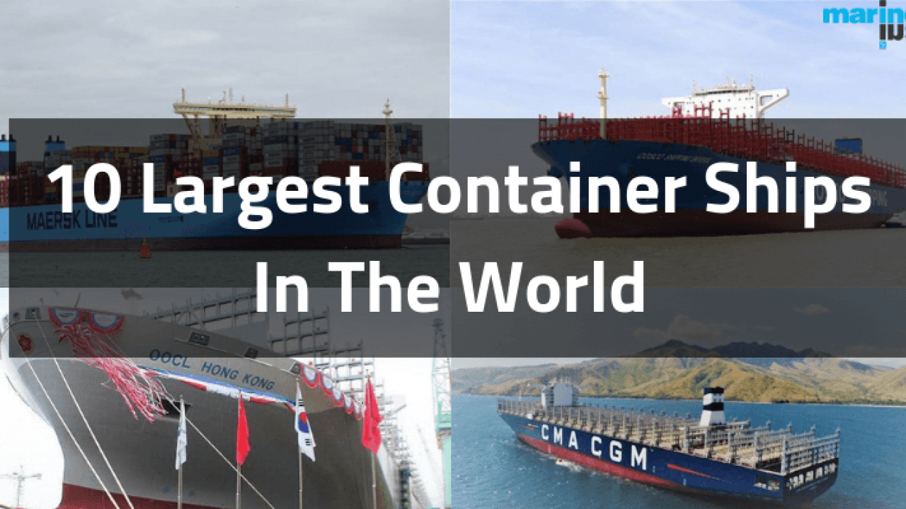 top 10 world's largest container ships in 2019 free items 1 shipping #9