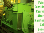 Important Points to Consider While Carrying out Alternator Maintenance of Ship's Generator
