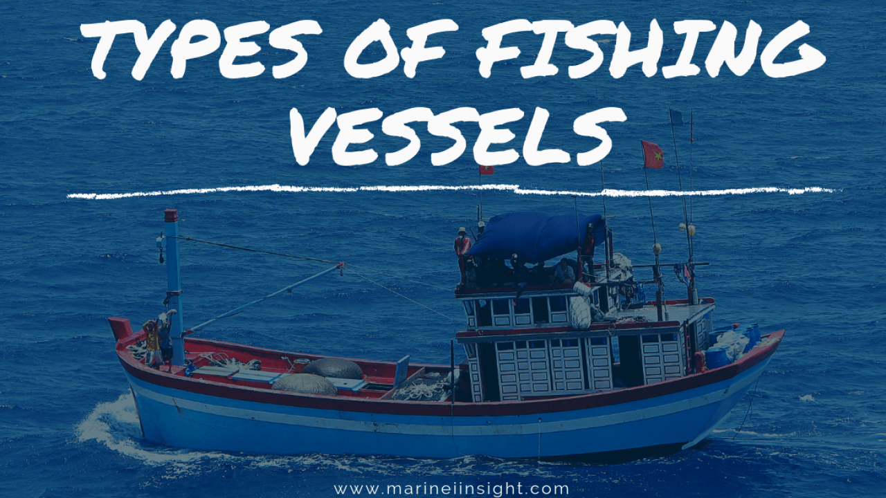 Types Of Fishing Vessels