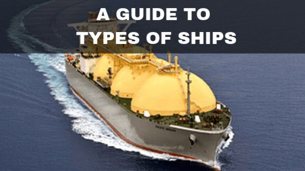 Types Of Ships The Ultimate Guide