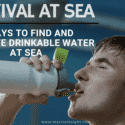 Survival at Sea 6 Ways to Find and Conserve Drinkable Water at Sea