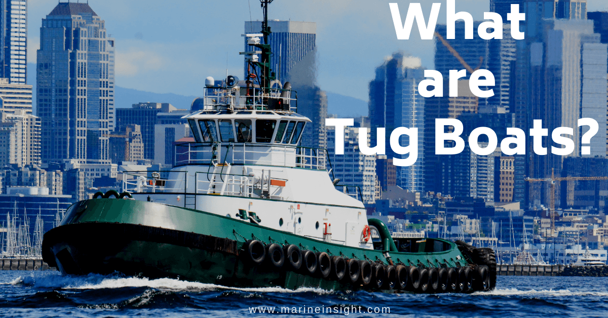 What are Tug Boats? | Tugboat Wiring Diagram |  | Marine Insight