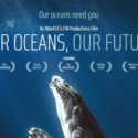Our Oceans Our Future - movie poster