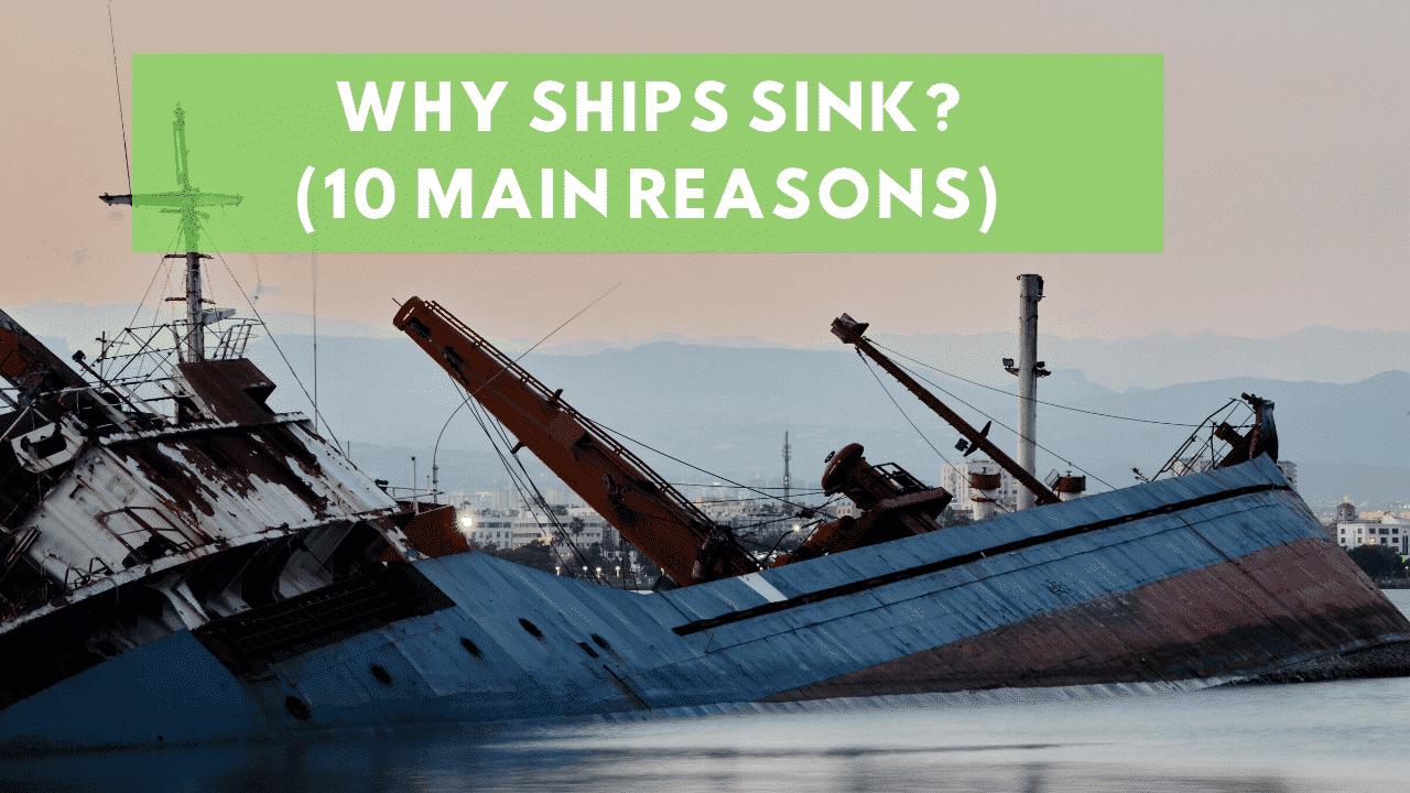 Why Ships Sink 10 Major Reasons