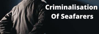 criminalisation of seafarers