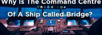 Why-Is-The-Command-Centre-Of-A-Ship-Called-Bridge