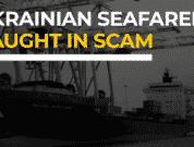 Ukrainian seafarers caught in