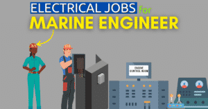 Electrical Jobs Marine Engineers Must Know On Board Ships