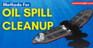 10 Methods for Oil Spill Cleanup at Sea