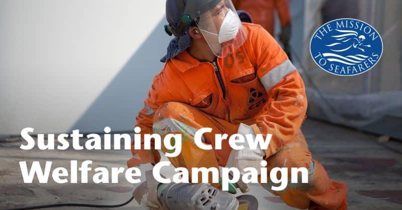 sustaining crew welfare - seafarer - mission to seafarers